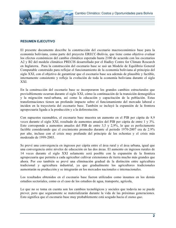 Cambio Climático: Costos y Oportunidades para BoliviaRESUMEN EJECUTIVOEl presente documento describe la construcción del e...