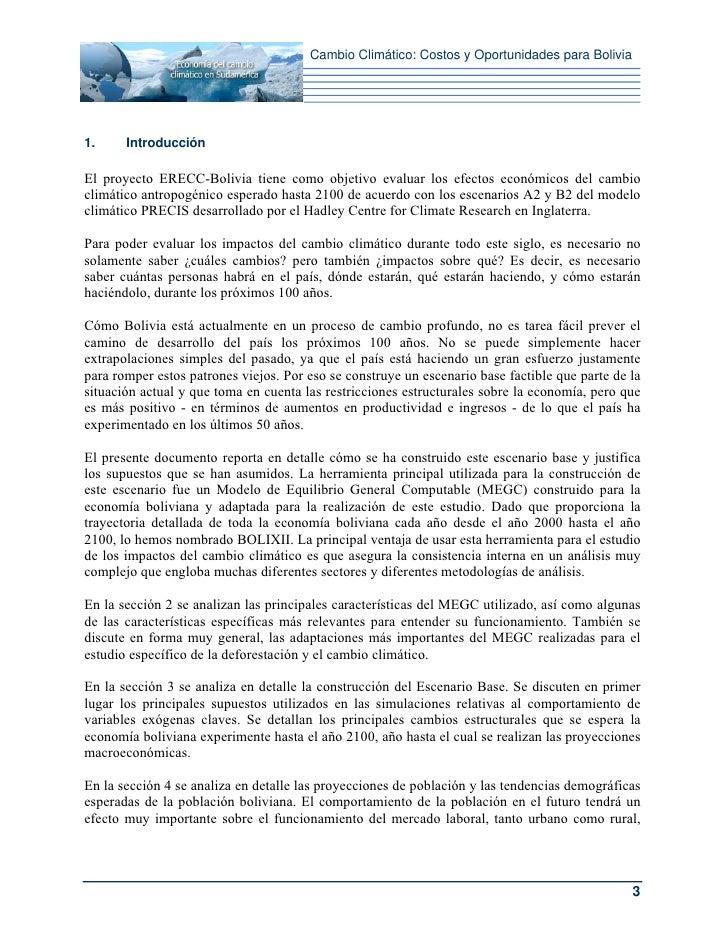Cambio Climático: Costos y Oportunidades para Bolivia1.     IntroducciónEl proyecto ERECC-Bolivia tiene como objetivo eval...