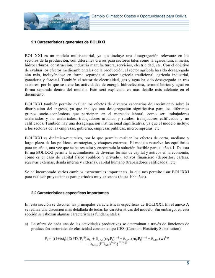Cambio Climático: Costos y Oportunidades para Bolivia   2.1 Características generales de BOLIXXIBOLIXXI es un modelo multi...