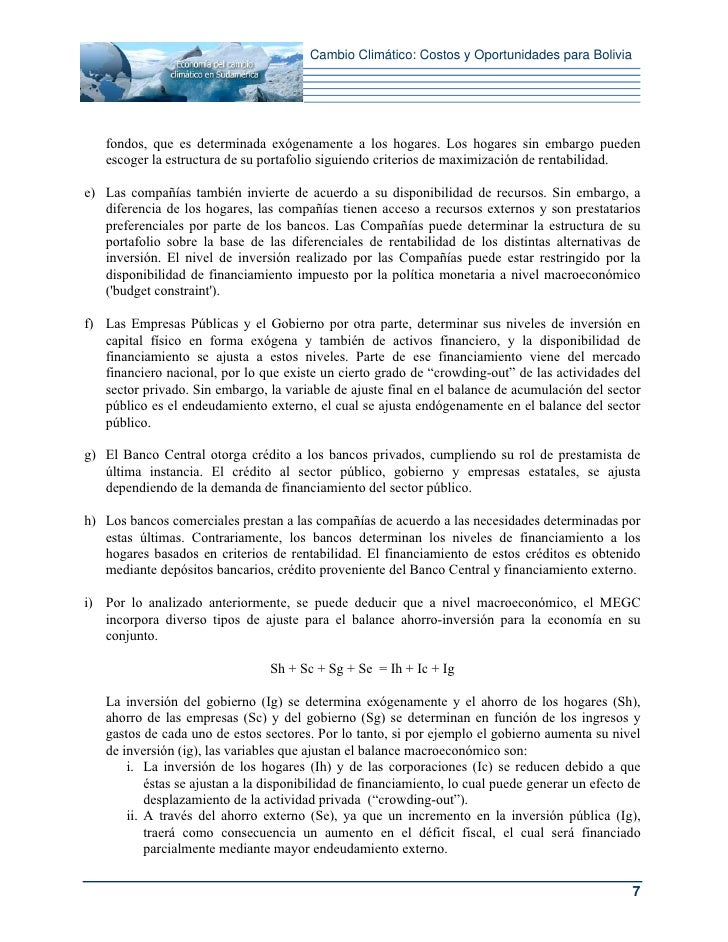 Cambio Climático: Costos y Oportunidades para Bolivia   fondos, que es determinada exógenamente a los hogares. Los hogares...