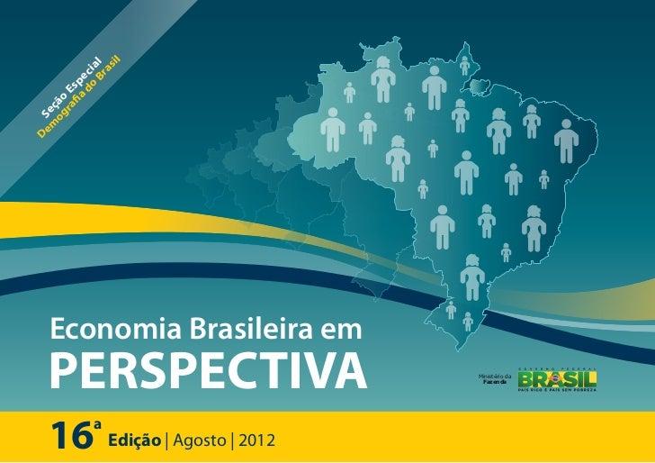 il              Br al                as           do eci       fia sp     ra E  og ç ã oem SeD    Economia Brasileira em  ...