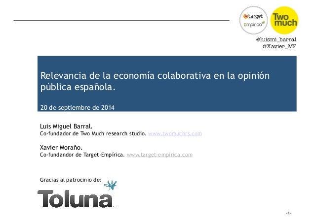 @luismi_barral  @Xavier_MF  Relevancia de la economía colaborativa en la opinión  pública española.  20 de septiembre de 2...