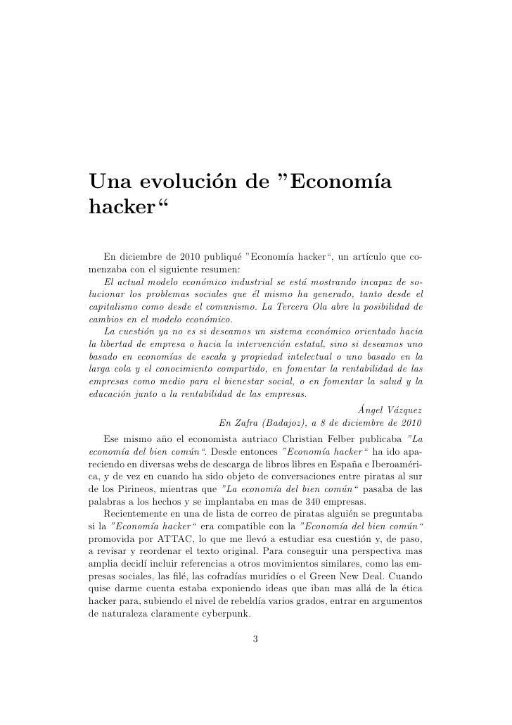 """Una evoluci´n de """"Econom´           o            ıahacker""""    En diciembre de 2010 publiqu´ """"Econom´ hacker"""", un art´     ..."""