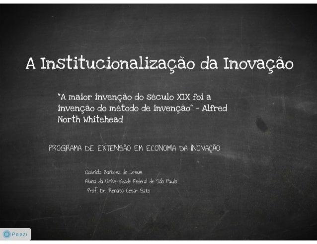 A Institucionalização da Inovação