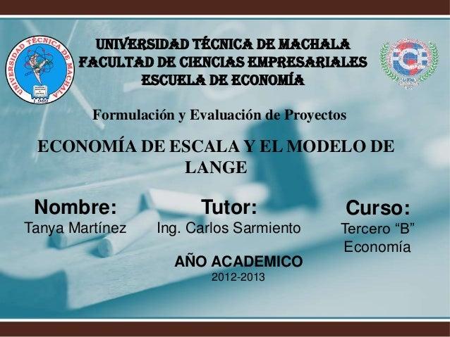 Universidad Técnica de Machala       Facultad de Ciencias Empresariales              Escuela de Economía         Formulaci...