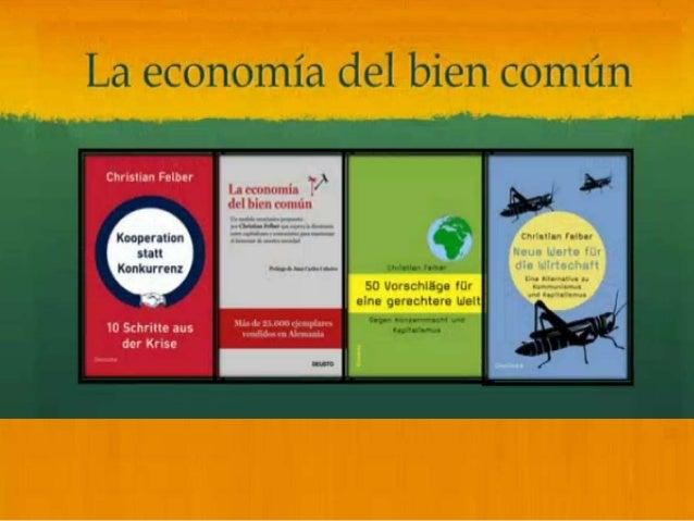 Economia del Bien Comun - Christian Felber en España Slide 3