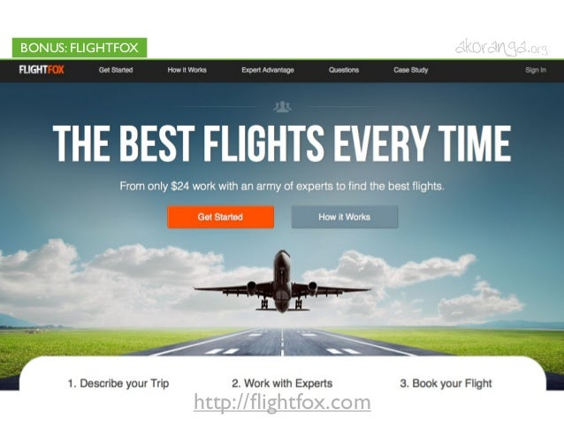 BONUS: FLIGHTFOXhttp://flightfox.com