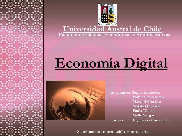 Universidad Austral de Chile Facultad de Ciencias Económicas y Administrativas Integrantes: Sergio Andrades   Pamela Ferná...