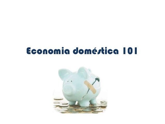Economia doméstica 101