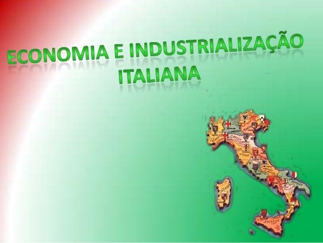 O MILAGRE ECONÔMICO ITALIANO
