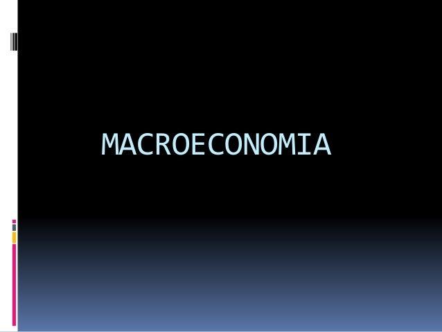 Contabilidade Nacional  Renda e Produto: • 1 ª parte do livro – Objetivo fundamental da Macroeconomia é determinar os fat...