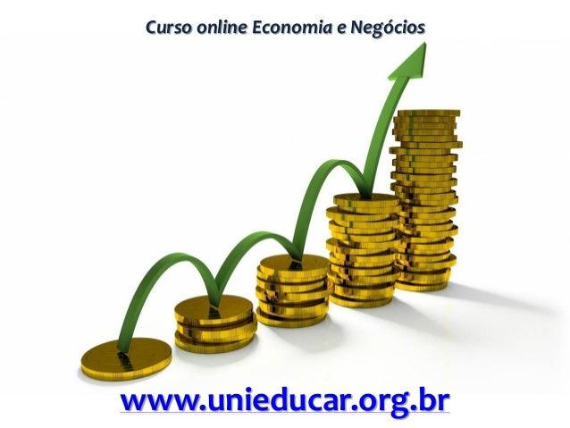 Curso online Economia e Negócios www.unieducar.org.br