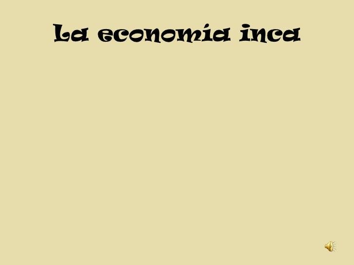 La economía inca