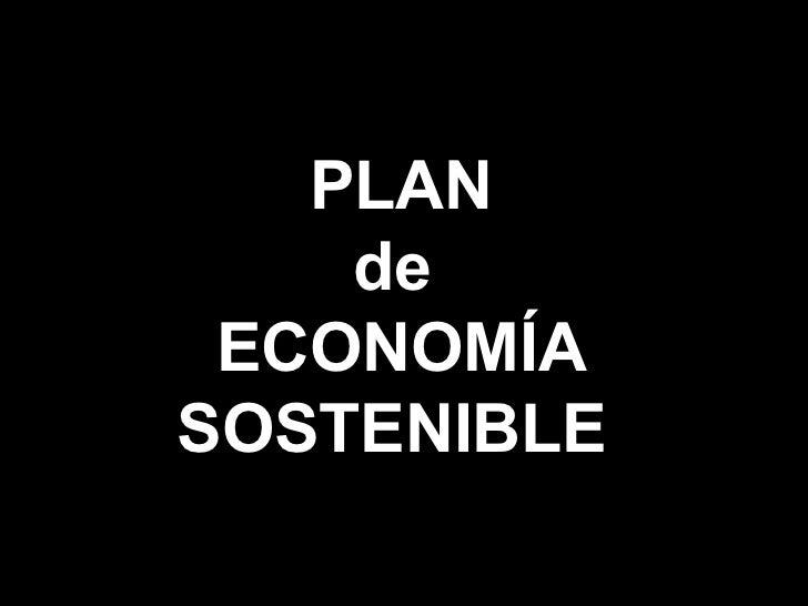 PLAN de  ECONOMÍA SOSTENIBLE