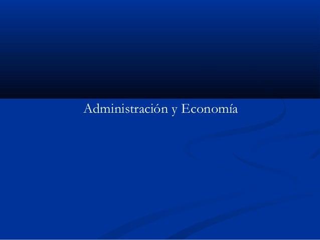 Administración y Economía