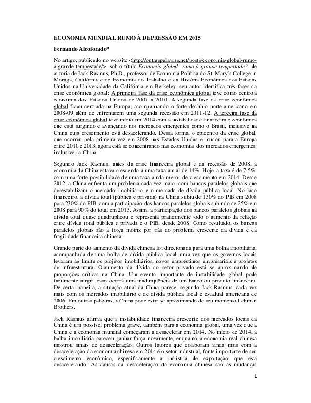 ECONOMIA MUNDIAL RUMO À DEPRESSÃO EM 2015  Fernando Alcoforado*  No artigo, publicado no website <http://outraspalavras.ne...