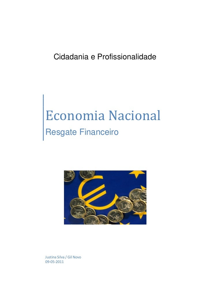 Cidadania e ProfissionalidadeEconomia NacionalResgate FinanceiroJustina Silva / Gil Novo09-05-2011