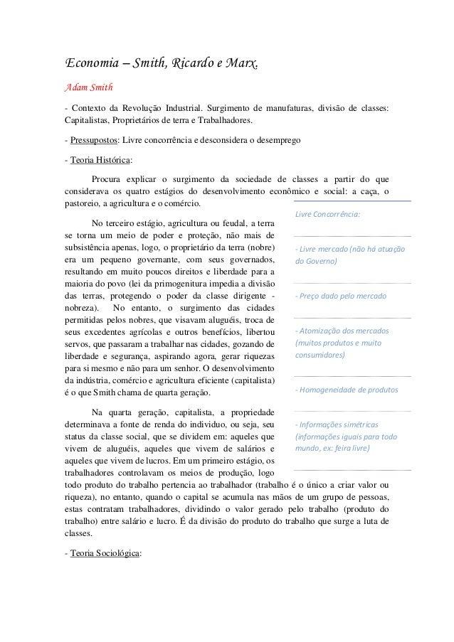 Economia – Smith, Ricardo e Marx. Adam Smith - Contexto da Revolução Industrial. Surgimento de manufaturas, divisão de cla...