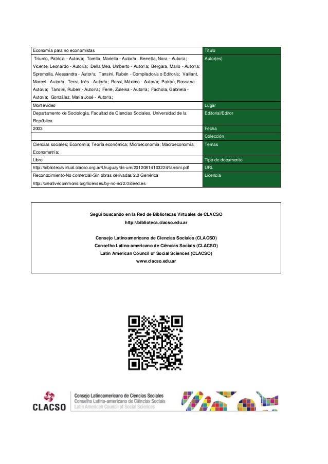 Economía para no economistas Titulo Triunfo, Patricia - Autor/a; Torello, Mariella - Autor/a; Berretta, Nora - Autor/a; Vi...