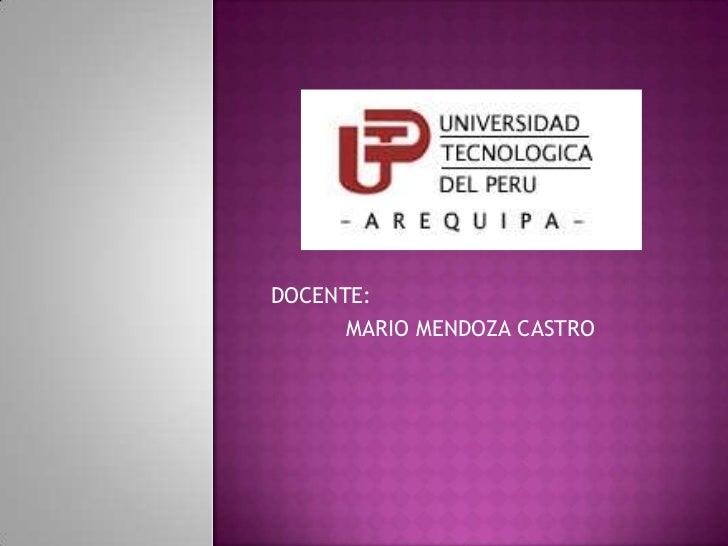 DOCENTE:      MARIO MENDOZA CASTRO