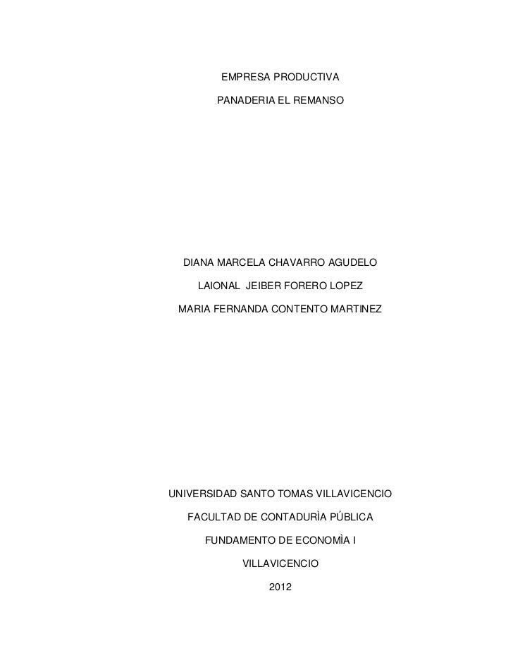 EMPRESA PRODUCTIVA        PANADERIA EL REMANSO  DIANA MARCELA CHAVARRO AGUDELO    LAIONAL JEIBER FORERO LOPEZ MARIA FERNAN...