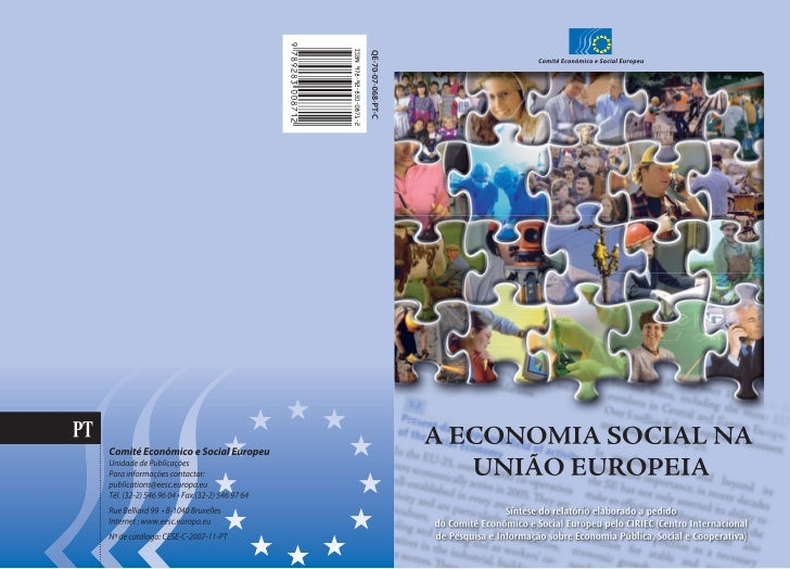 A ECONOMIA SOCIALNA UNIÃO EUROPEIA       Síntese do relatório elaborado a pedido do Comité Económico e Social Europeu pelo...