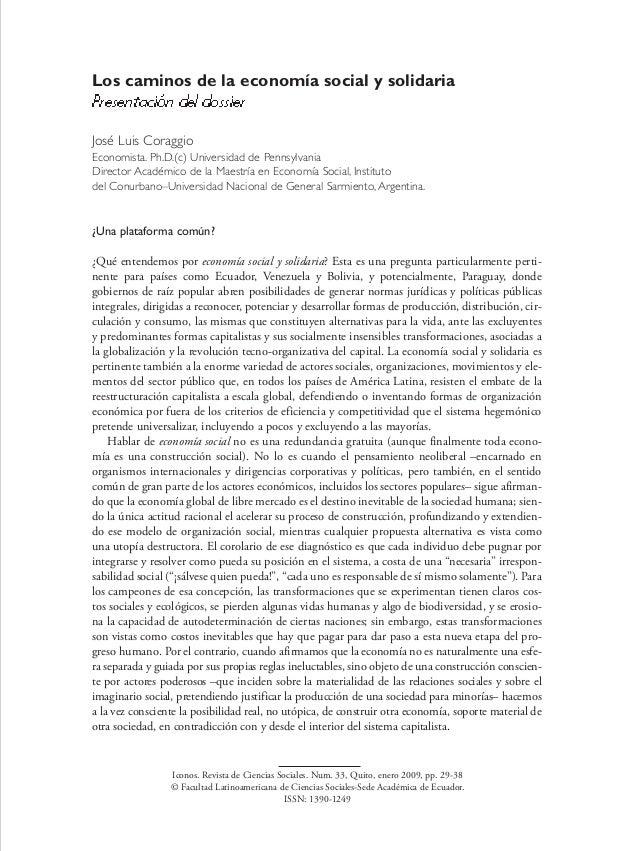 Los caminos de la economía social y solidariaPresentación del dossierJosé Luis CoraggioEconomista. Ph.D.(c) Universidad de...