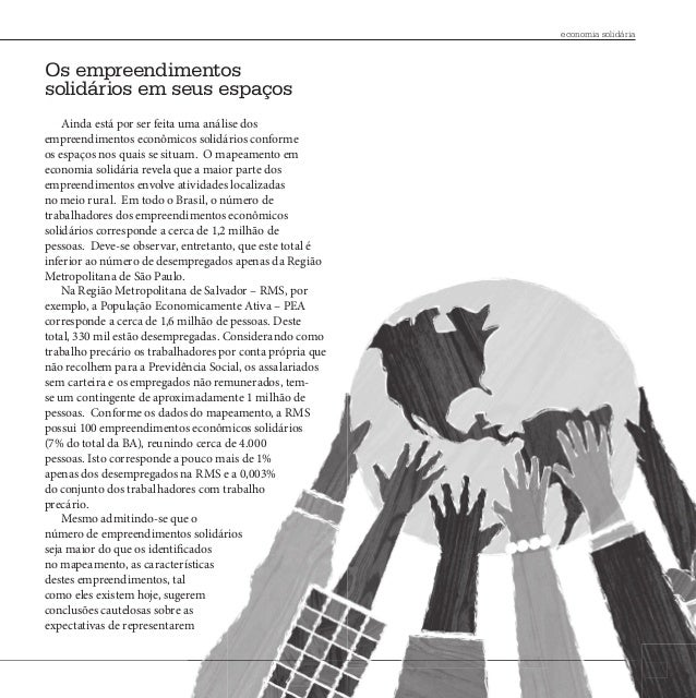 economia solidária        Os empreendimentos        solidários em seus espaços            Ainda está por ser feita uma aná...
