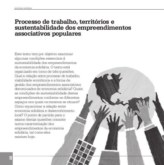 economia solidária             Processo de trabalho, territórios e             sustentabilidade dos empreendimentos       ...