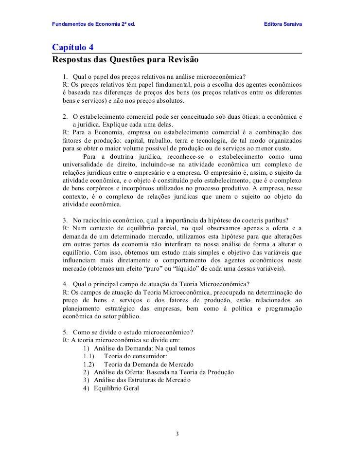 Fundamentos de Economia 2ª ed.                                             Editora Saraiva    Capítulo 4 Respostas das Que...