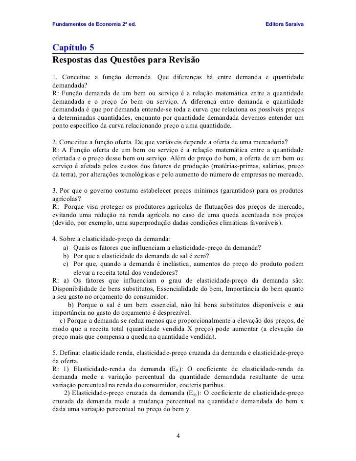 Fundamentos de Economia 2ª ed.                                             Editora Saraiva    Capítulo 5 Respostas das Que...