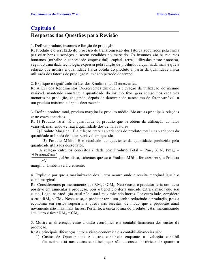 Fundamentos de Economia 2ª ed.                                              Editora Saraiva    Capítulo 6 Respostas das Qu...