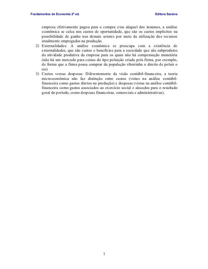 Fundamentos de Economia 2ª ed.                                             Editora Saraiva          empresa efetivamente p...