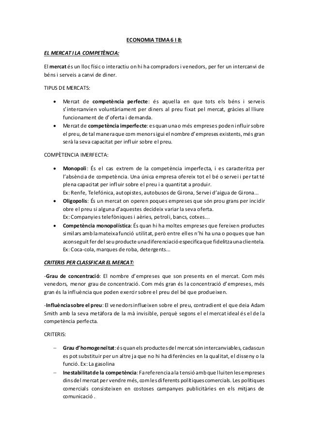 ECONOMIA TEMA 6 I 8: EL MERCAT I LA COMPETÈNCIA: El mercat és un lloc físic o interactiu on hi ha compradors i venedors, p...