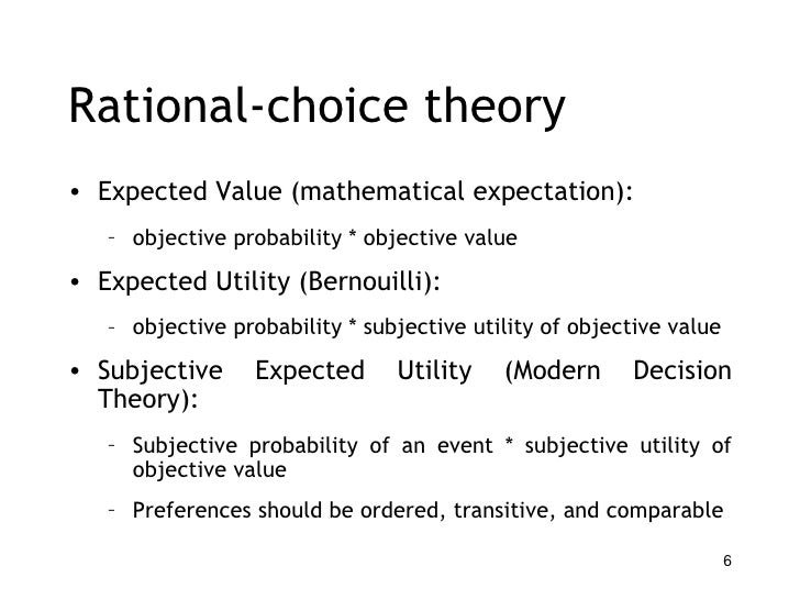 rational choice theory vs contemporary trait theory : basic principles of rational choice theory.