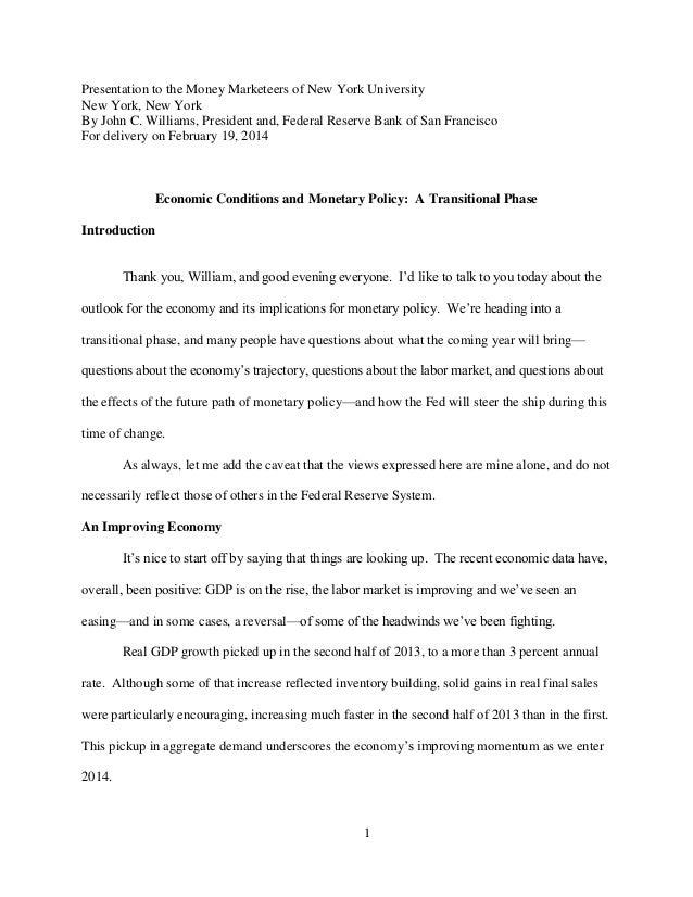 1 Presentation to the Money Marketeers of New York University New York, New York By John C. Williams, President and, Feder...