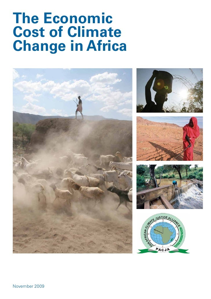 The EconomicCost of ClimateChange in AfricaNovember 2009