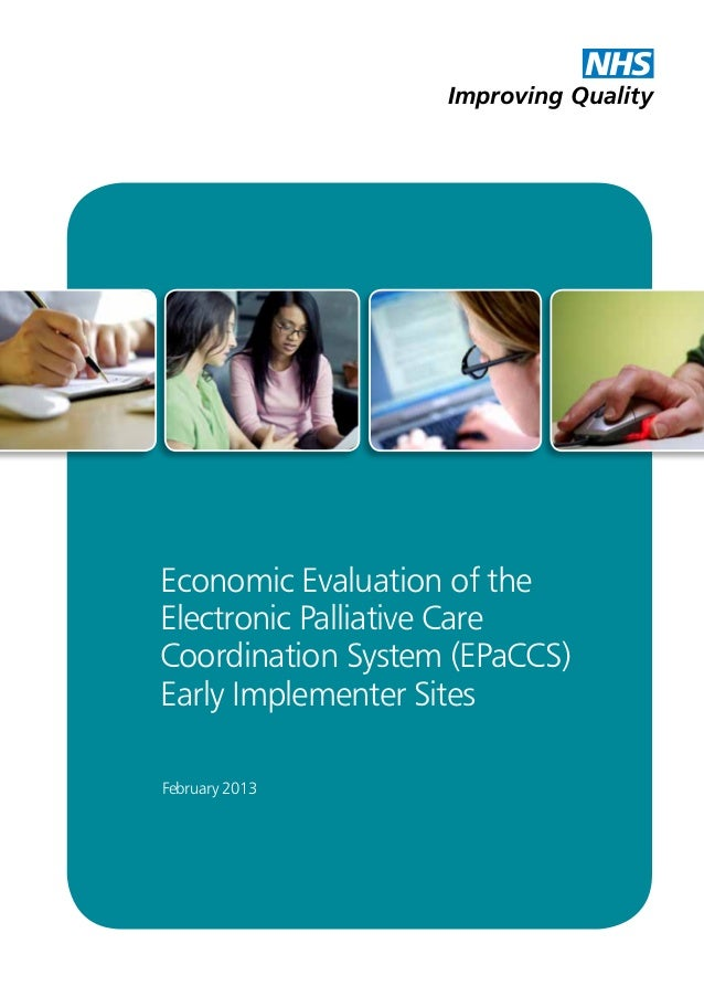 Economic Evaluation of theElectronic Palliative CareCoordination System (EPaCCS)Early Implementer SitesImproving QualityNH...