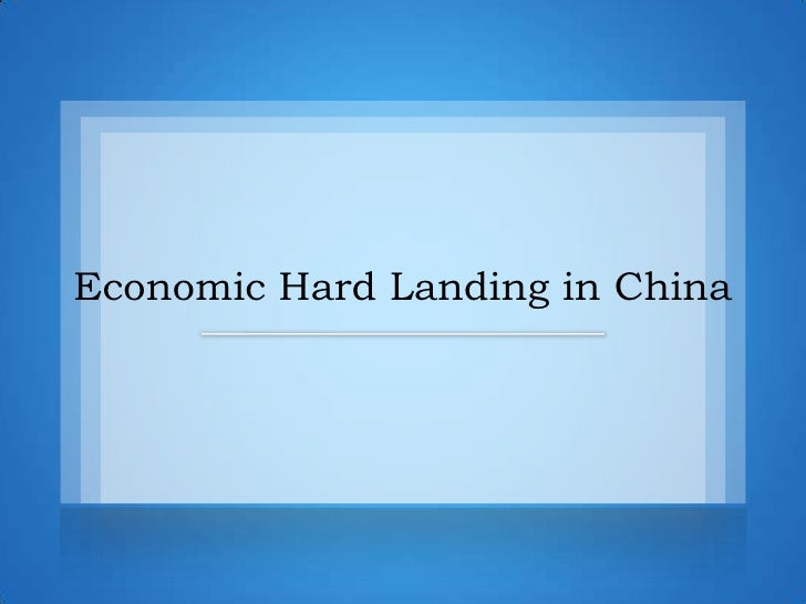 Economic Hard Landing in China