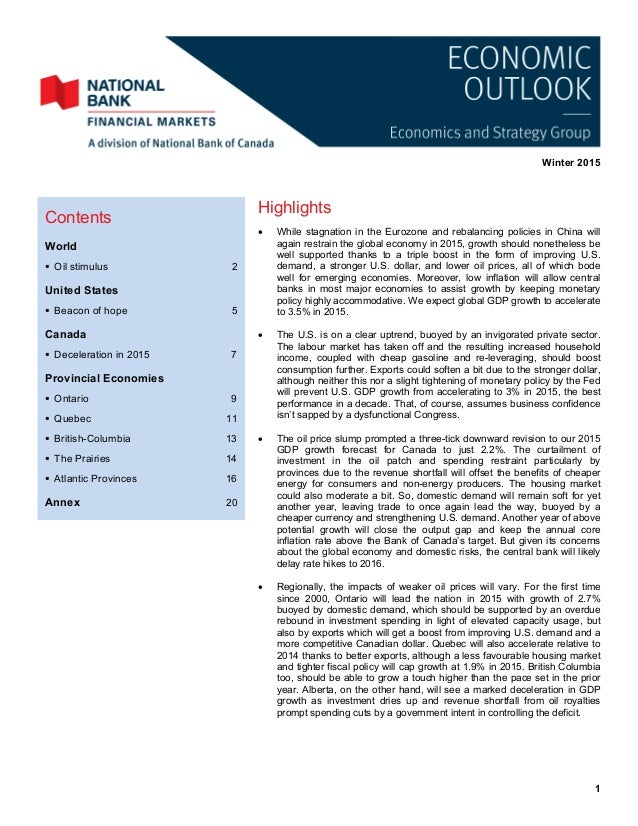 Winter 2015 1 Highlights  While stagnation in the Eurozone and rebalancing policies in China will again restrain the glob...