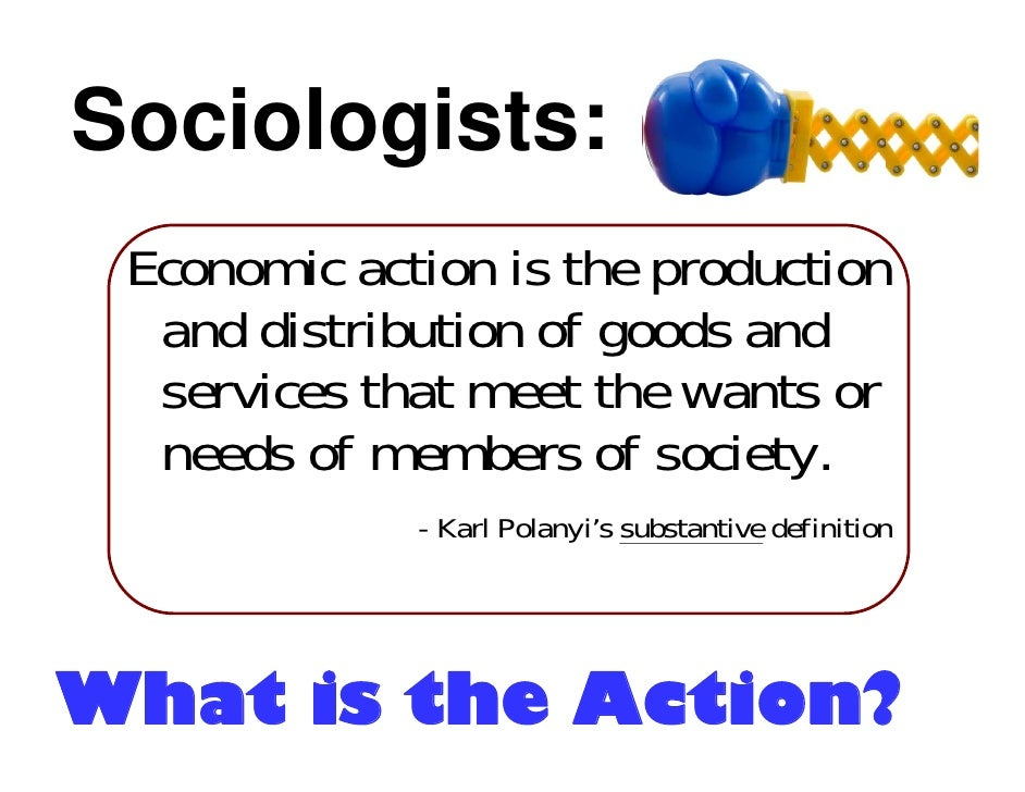 economic sociology karl polanyi s concept Basic concepts commodification  economic sociology and political science polanyi's approach to the ancient  the economic thought of karl polanyi: lives and.