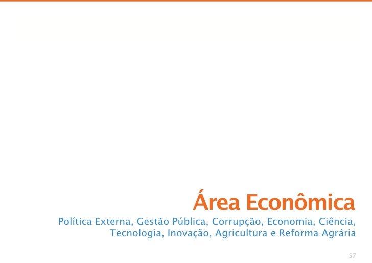 Propostas na área econômica dos candidatos à Presidência