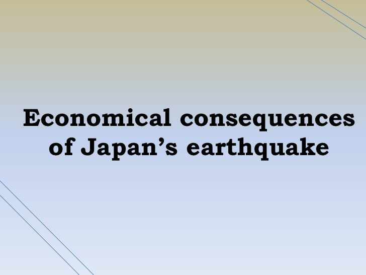 Economicalconsequences of Japan'searthquake<br />