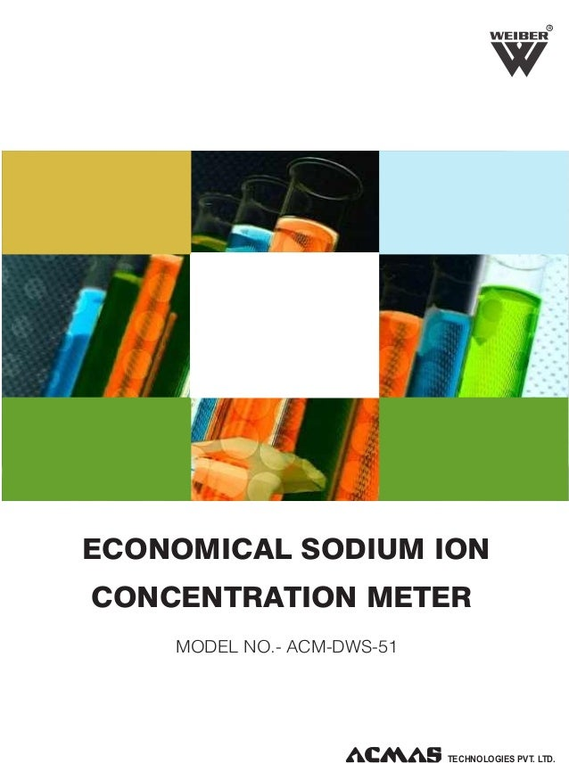 R  ECONOMICAL SODIUM ION CONCENTRATION METER MODEL NO.- ACM-DWS-51  TECHNOLOGIES PVT. LTD.