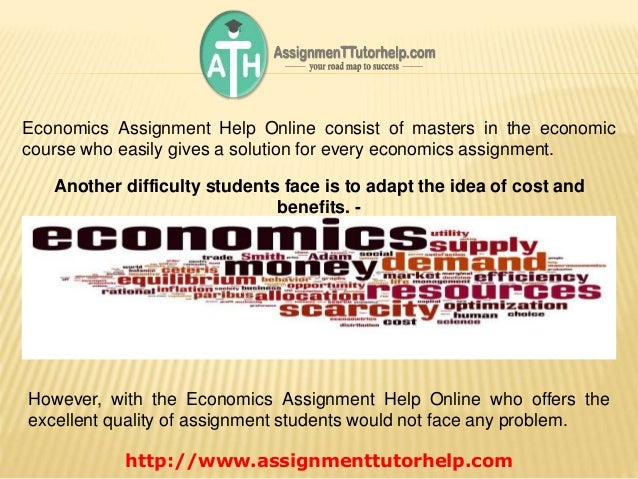 economic assignment Get economics assignment help, homework & essays from phd economics experts at economic rates get free writecheck report with every assignment order.