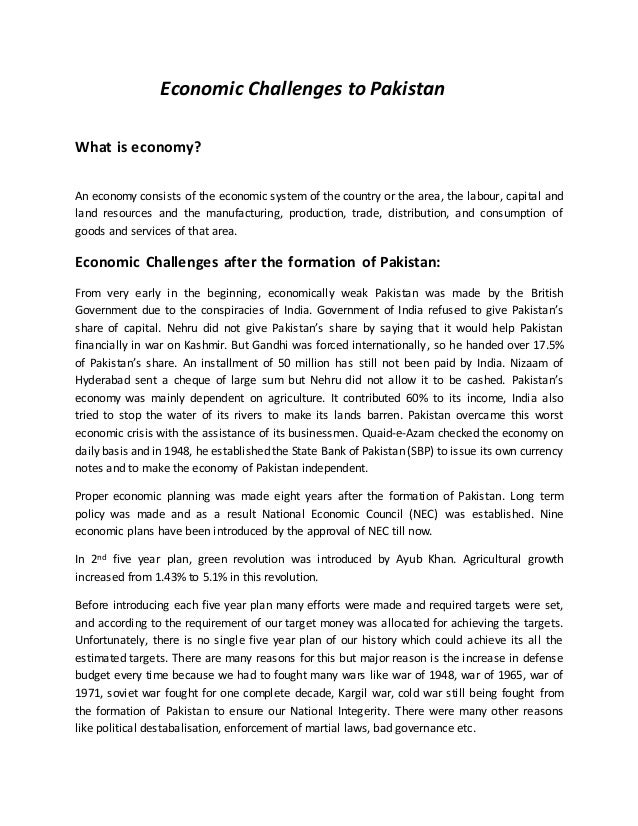 economic problems of pakistan essay A very usefull essay on socio economic problems of pakistan socio economic problems of pakistan the most beautiful moment in the.