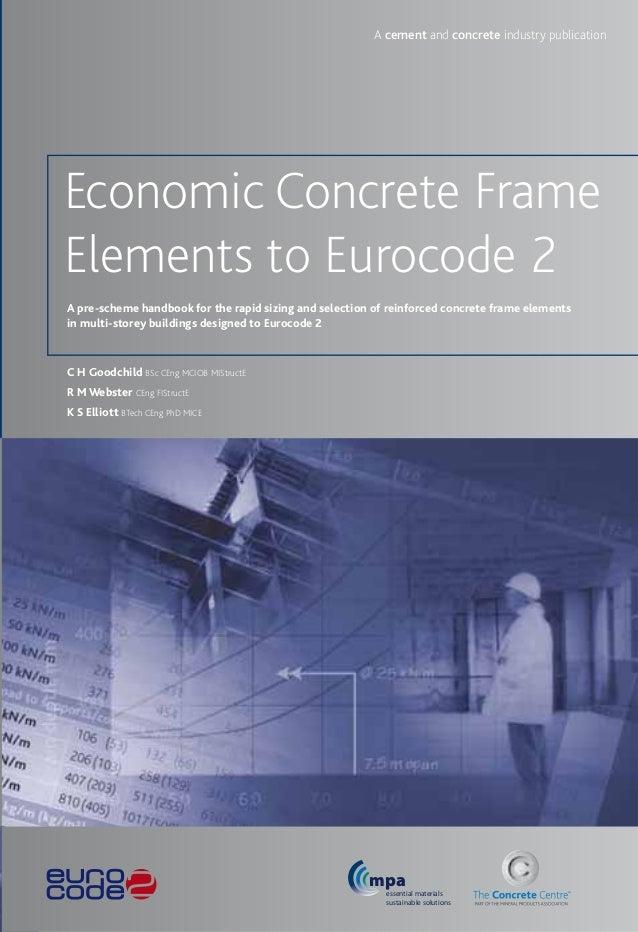 Economic Concrete Frame Elements to Eurocode 2