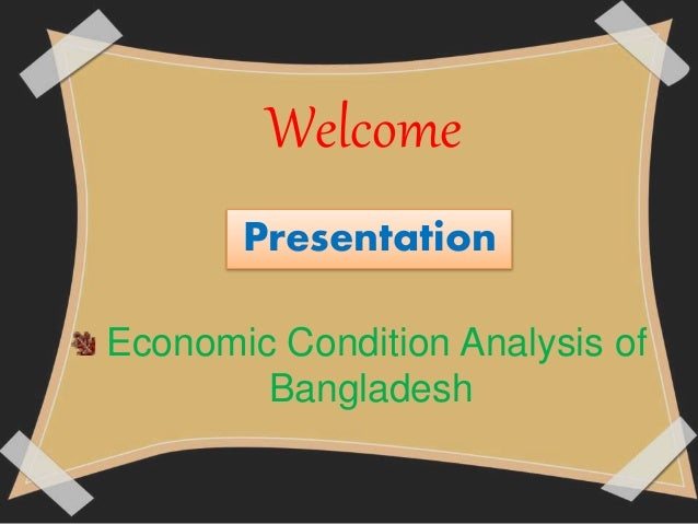 assignment on economic condition of bangladesh Bangladesh constitution and law economic conditions took a serious downturn bangladesh's economy achieved fast economic and industrial growth.