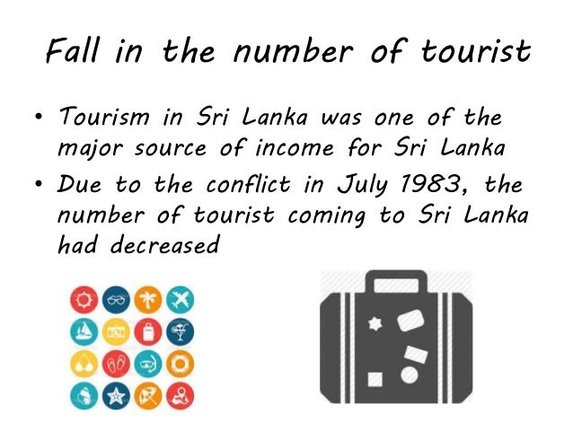 consequences of sri lanka conflict essay Post war tourism development and challenges in sri for youth especially in conflict-affected do have wider economic consequences for sri lanka.