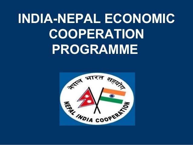 INDIA-NEPAL ECONOMIC     COOPERATION     PROGRAMME